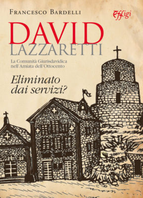 david lazzaretti francesco bardelli